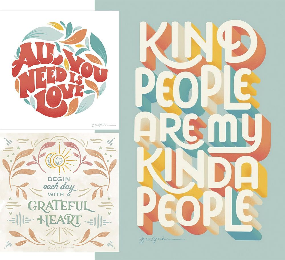 Three brightly colored digital typographic sentiments that express positivity